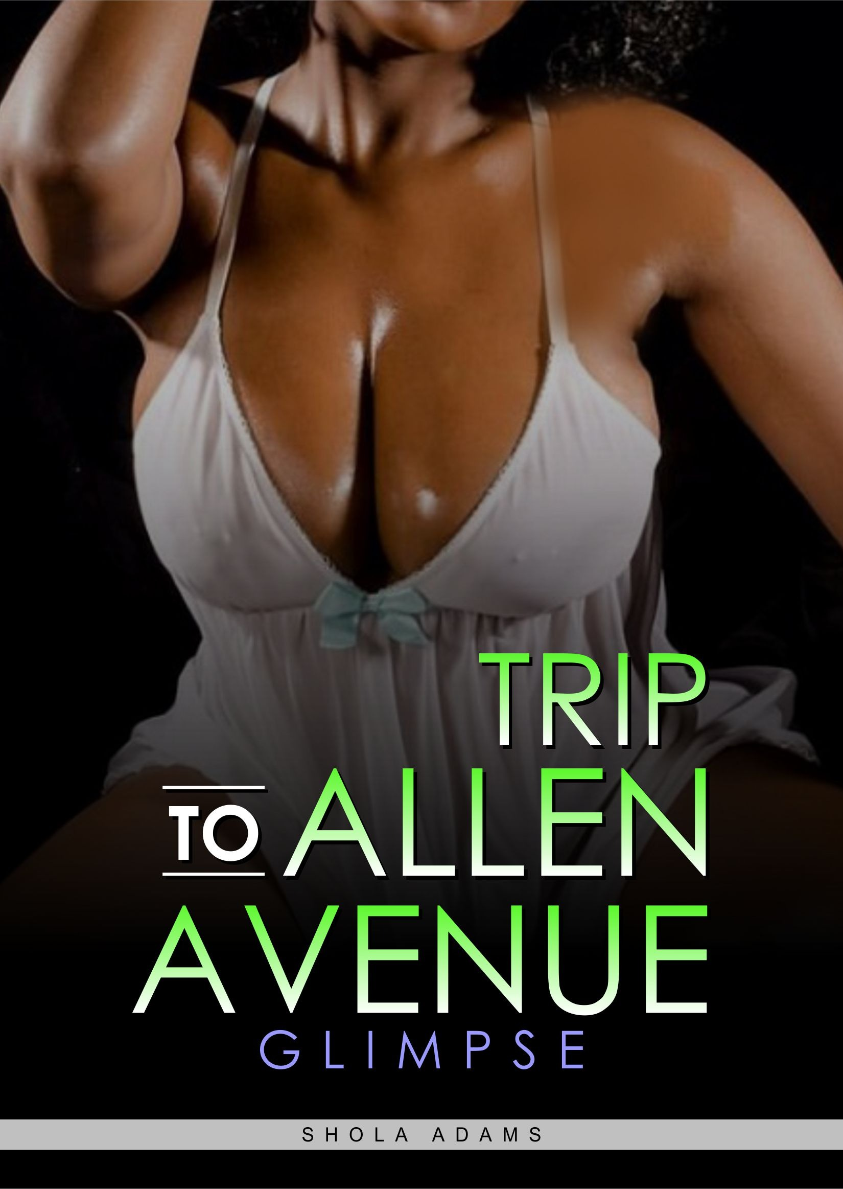 Trip to Allen Avenue (Glimpse) - Erotic Story – Adult Only (18+) - Adult Only (18+)