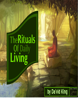 The Rituals of Daily Living