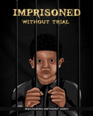 Imprisoned Without Trial