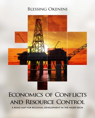 ECONOMICS OF CONFLICTS AND RESOURCE CONTROL: A ROAD MAP FOR REGIONAL DEVELOPMENT IN THE NIGER DELTA