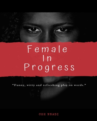 Female In Progress  - Adult Only (18+)