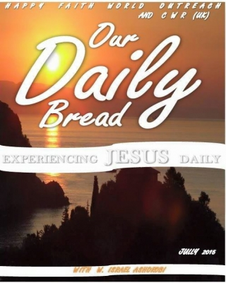 OUR DAILY BREAD (GOD REVEALES HIMSELF TO US THROUGH LOVE)