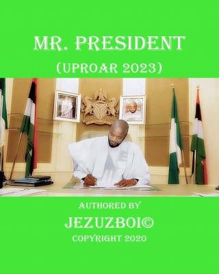 MR. PRESIDENT (UPROAR 2023)