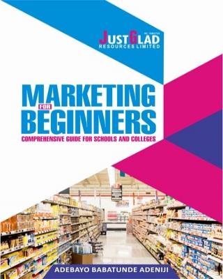 MARKETING FOR BEGINNERS - Comprehensive Guide for Schools and Col