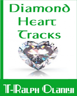 Diamond Heart Tracks (Love Poems and Songs with Free Download Links)