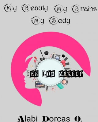My Beauty, My Brains, My Body (The God Make-Up)