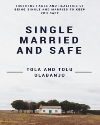 Single Married and Safe