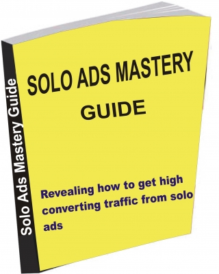 Solo Ads Mastery Guide