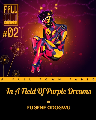 In a Field of Purple Dreams