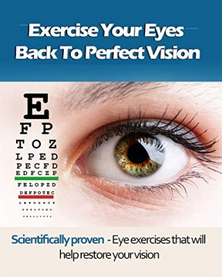 Exercise Your Eyes Back To Perfect Vision