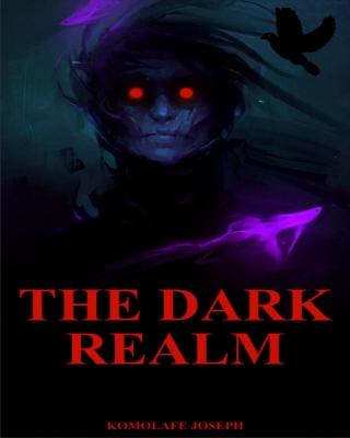 THE DARK REALM. Book 1