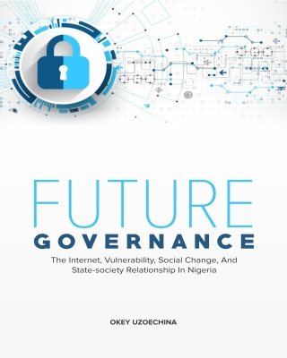 Future Governance: The Internet, Vulnerability, Social Change, an