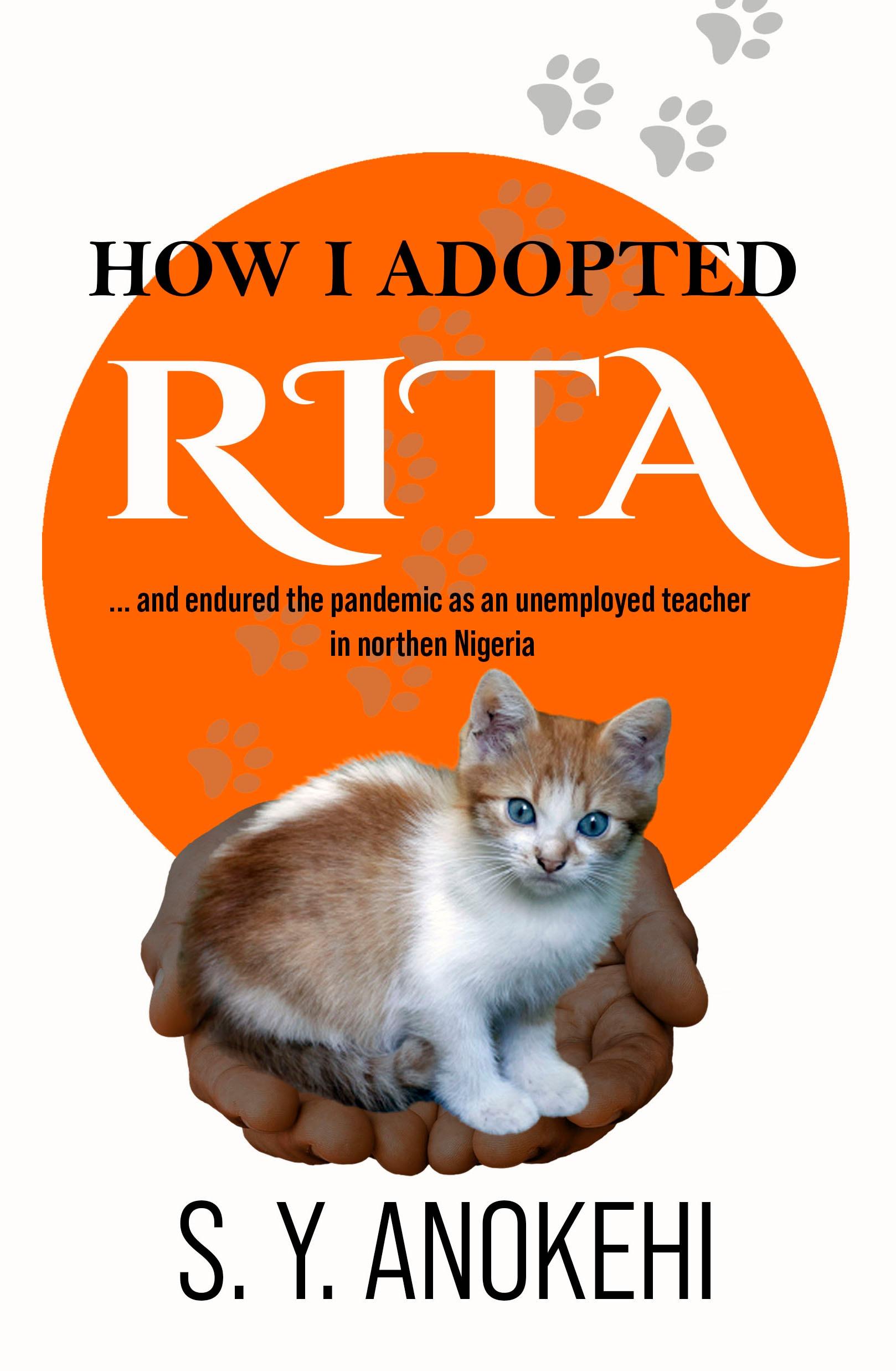 HOW I ADOPTED RITA