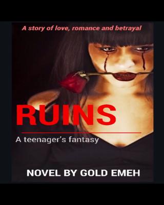 RUINS (A teenager's fantasy)