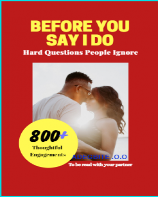 Before You Say I Do: Hard Questions People Ignore