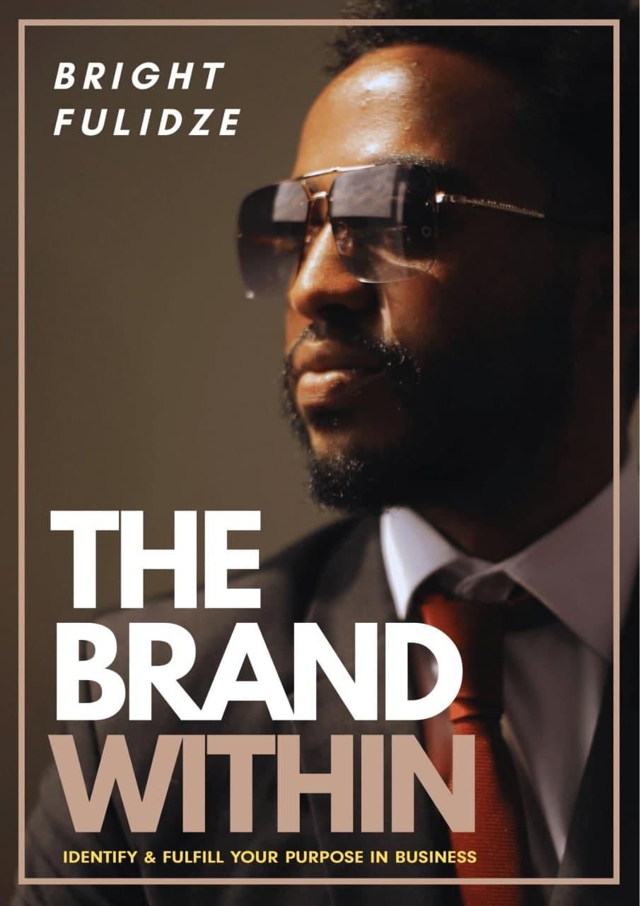 THE BRAND WITHIN, Identify & Fulfill Your Purpose In Business