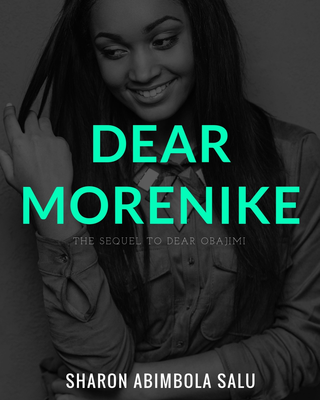 Dear Morenike: The Sequel to Dear Obajimi