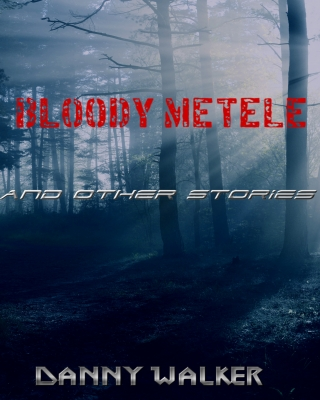 BLOODY METELE and other stories