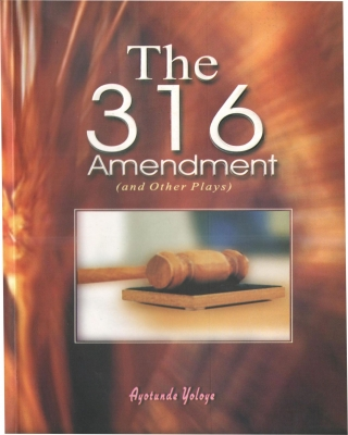 The 316 Amendment and Other Plays