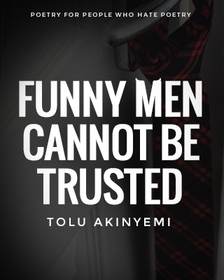Funny Men Cannot Be Trusted