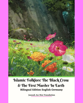 Islamic Folklore The Black Crow & The First Murder In Earth