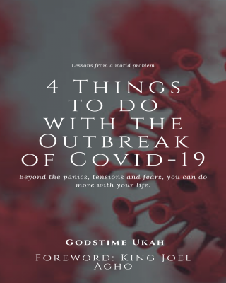 4 Things to do with the Outbreak of Covid-19