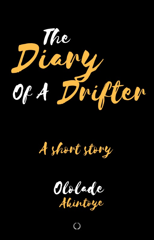 The Diary Of A Drifter