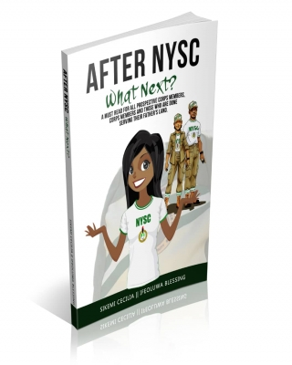AFTER NYSC, WHAT NEXT?