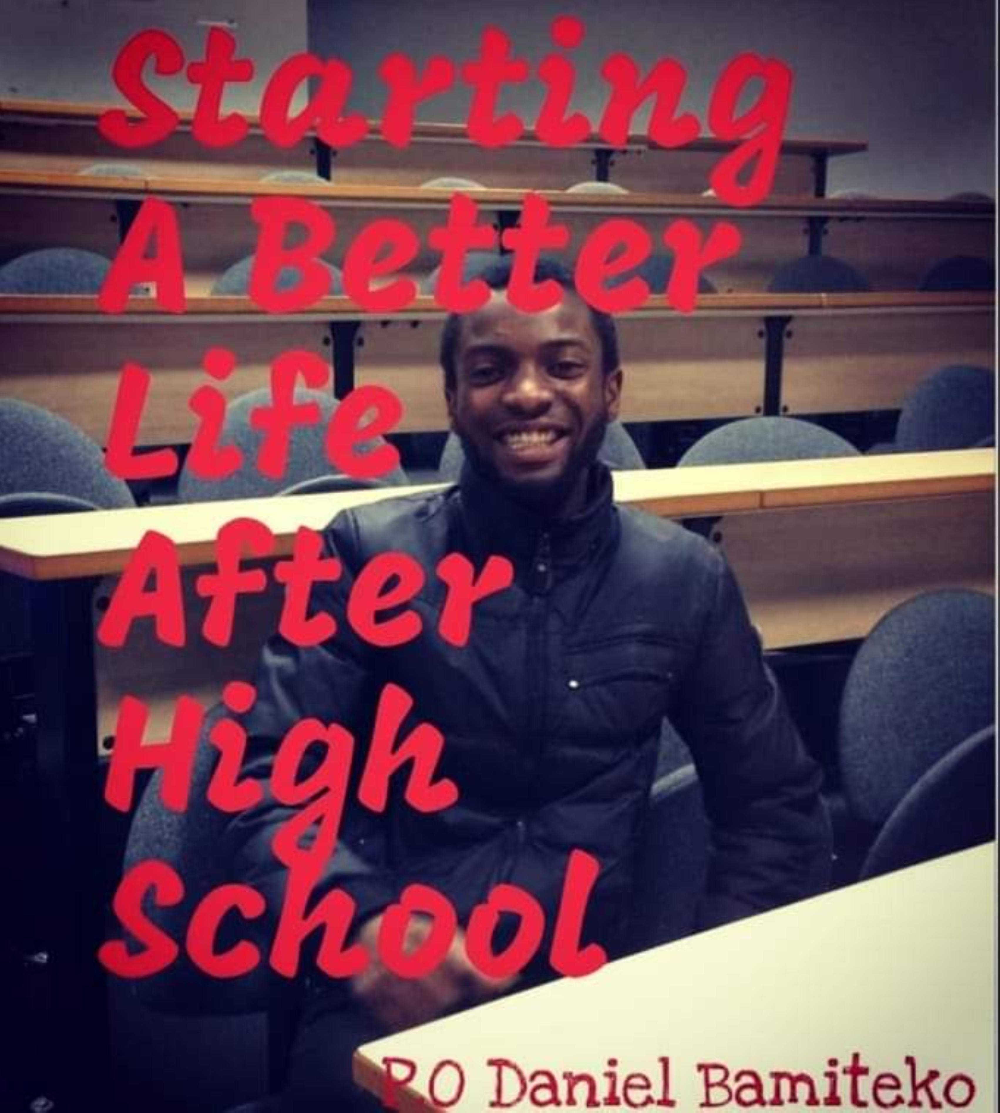 Starting A Better Life After High School
