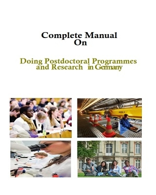 Complete Manual on doing postdoctoral programmes and research in Germany