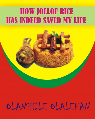 HOW JOLLOF RICE HAS INDEED SAVE MY LIFE #Jollofrice
