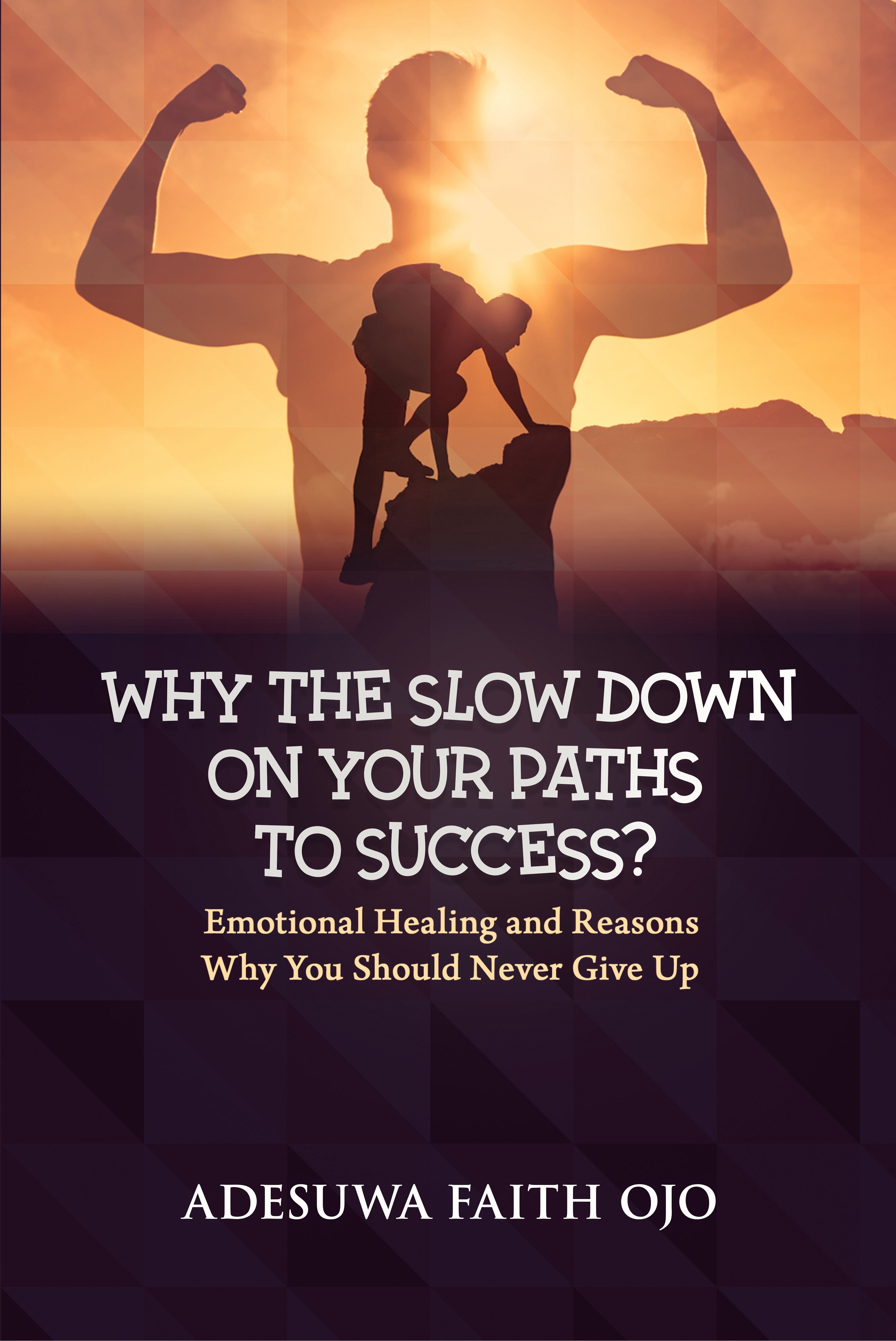 Why The Slow Down On Your Path To Success: Emotional Healing and