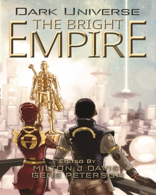 Dark Universe: The Bright Empire
