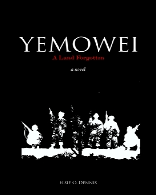 Yemowei: A Land Forgotten