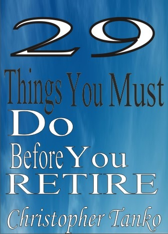 29 Things You Must Do Before You Retire