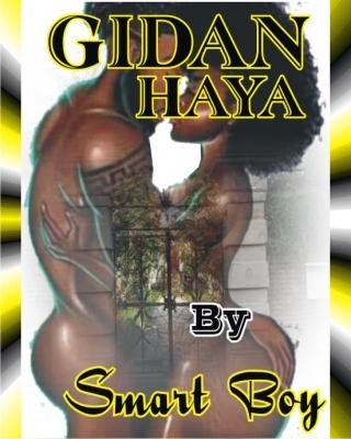 GIDAN HAYA - Adult Only (18+) by Smart Boy | OkadaBooks