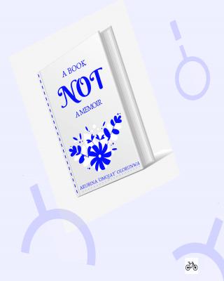 NOT A BOOK NOT A MEMOIR