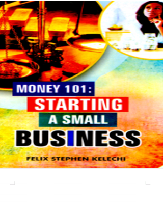 Money 101: Starting A Small Business