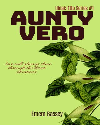 AUNTY VERO (Ubiak-Etto Series #1) - Adult Only (18+)