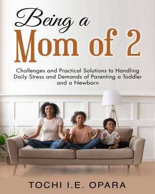 BEING A MOM OF 2