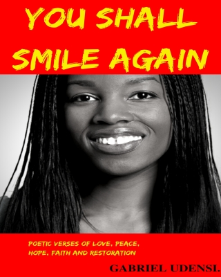 YOU SHALL SMILE AGAIN