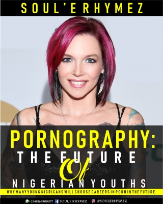 PORNOGRAPHY; THE FUTURE OF NIGERIAN YOUTHS