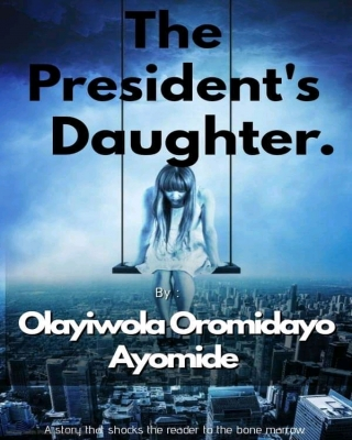 The President's Daughter.