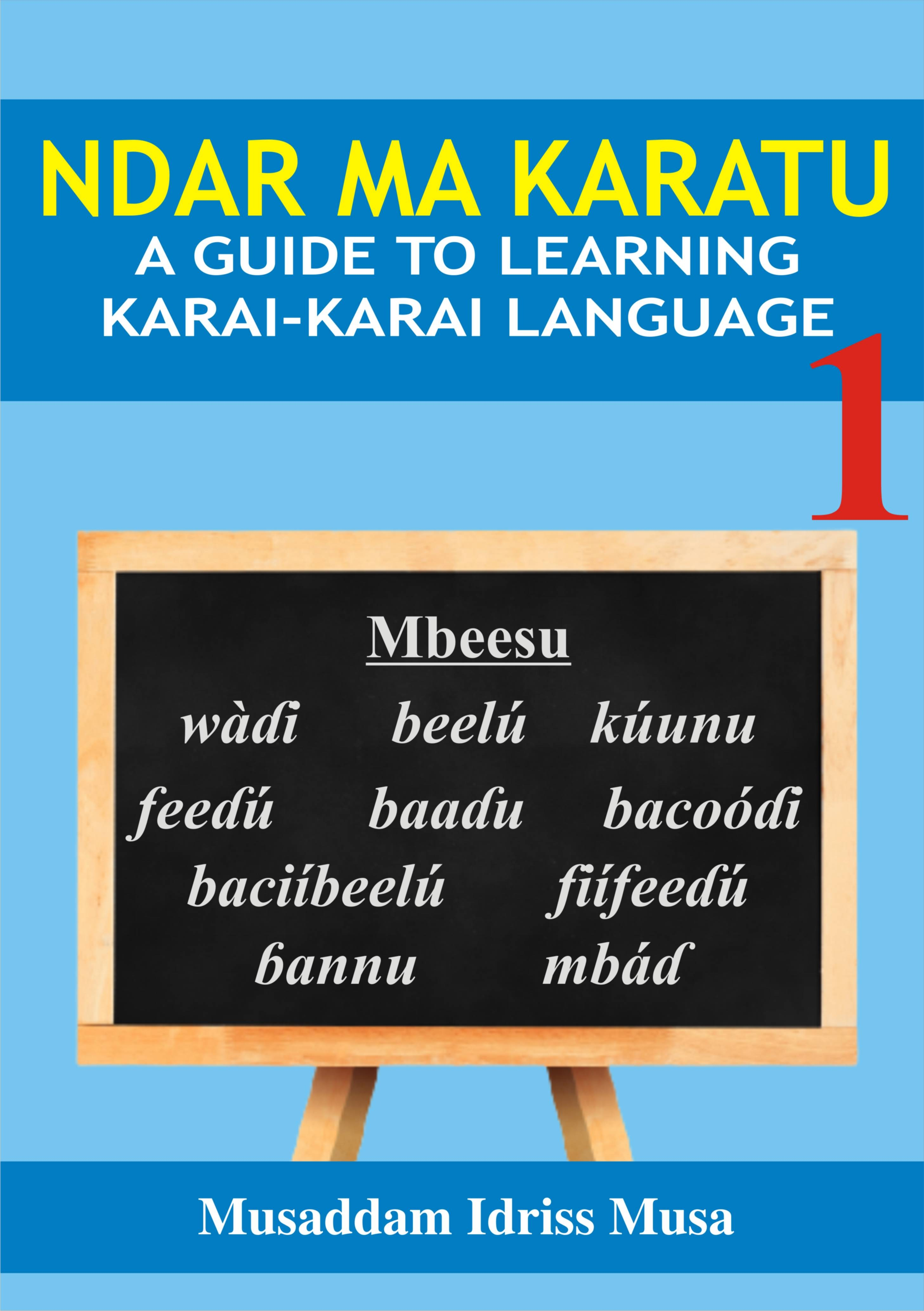 Ndar Ma Karatu: A Guide To Learning Karai-Karai Language
