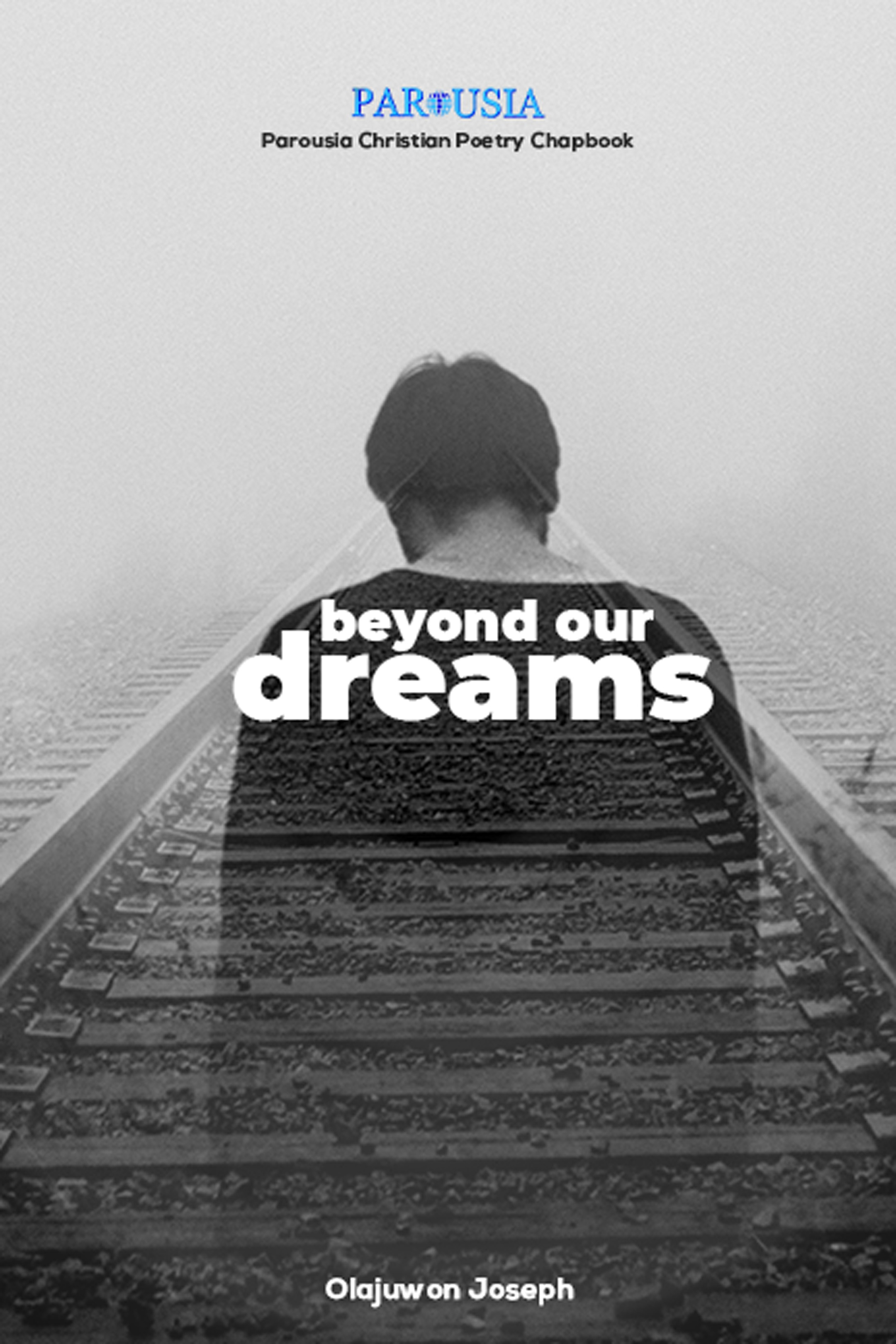 Beyond Our Dreams