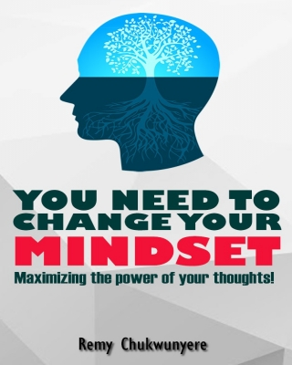 You Need To Change Your Mindset