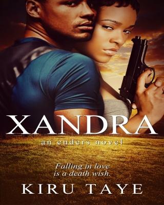 Xandra: Killer of Kings (Enders Series #2)