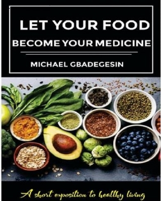 LET YOUR FOOD BECOME YOUR MEDICINE