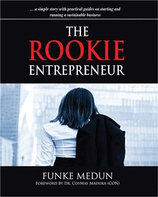 The Rookie Entrepreneur