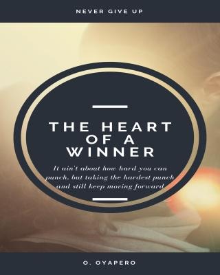 THE HEART OF A WINNER